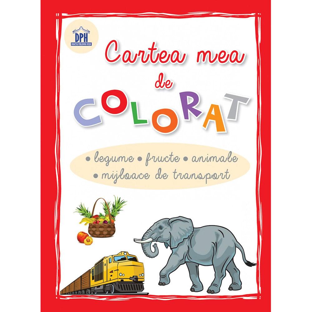Carte Editura DPH, Cartea mea de colorat - Legume, fructe, animale, mijloace de transport