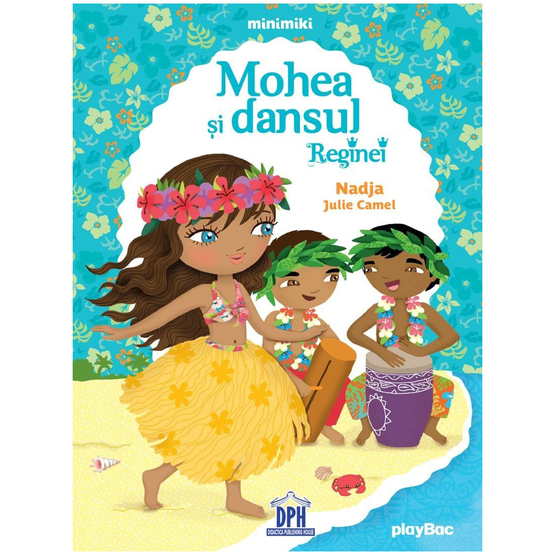 Carte Mohea si dansul reginei, Editura DPH imagine