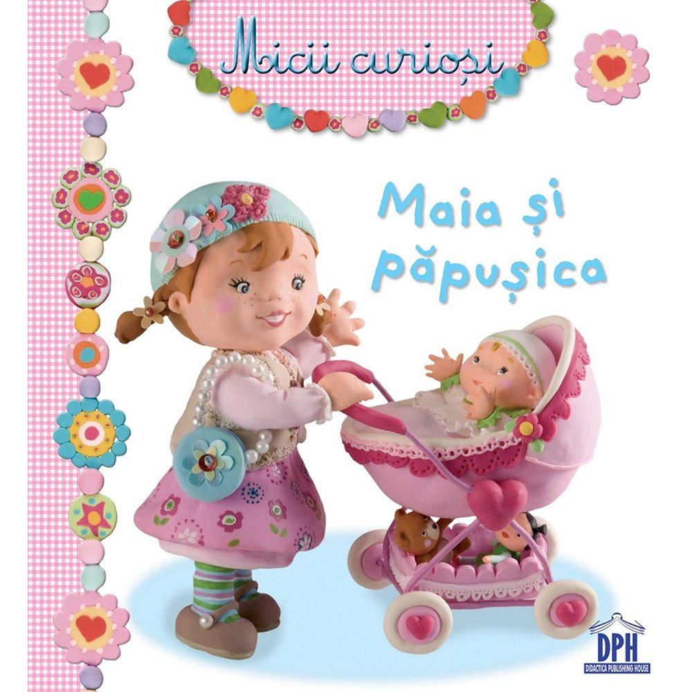 Carte Maia si papusica, Editura DPH
