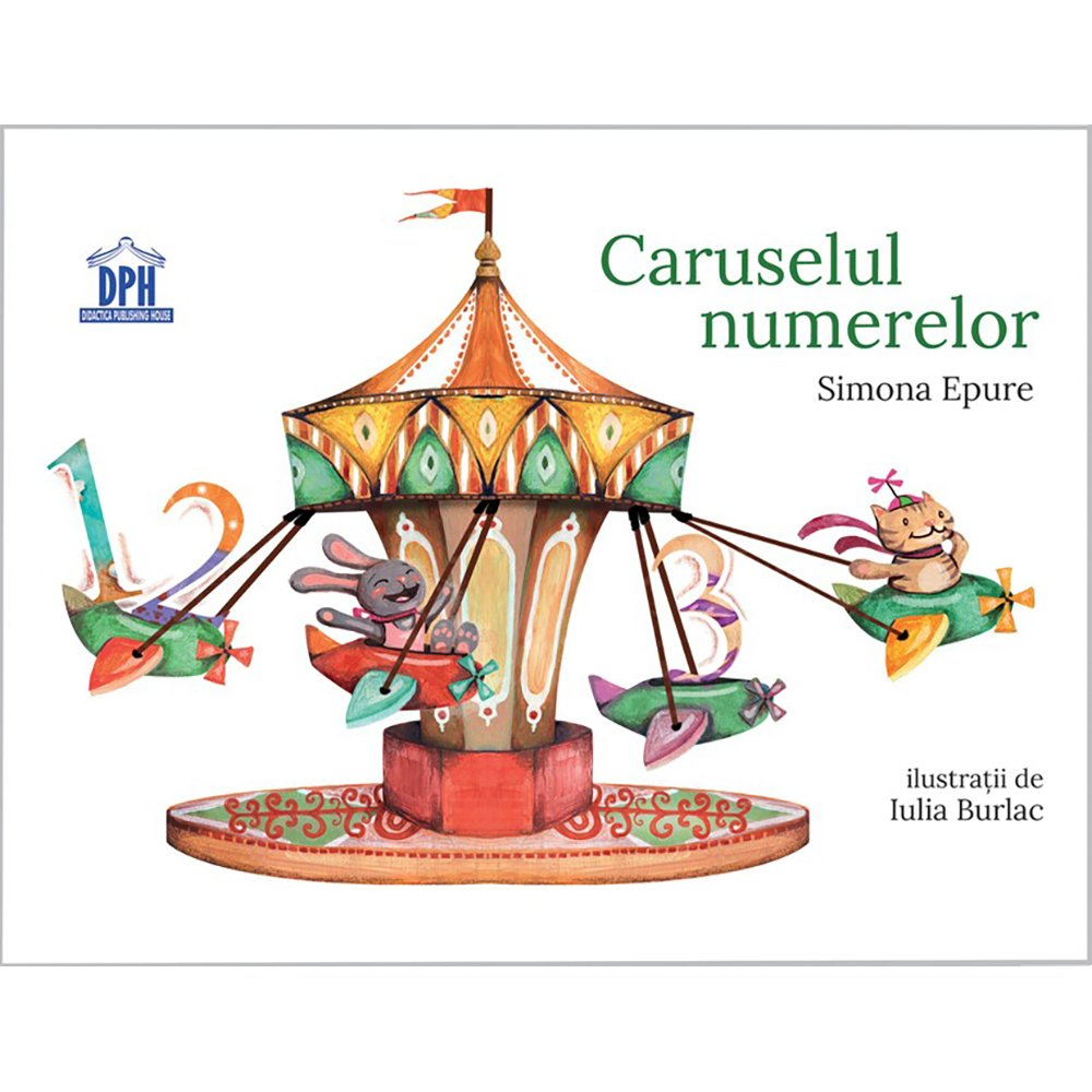 Carte Caruselul numerelor, Editura DPH