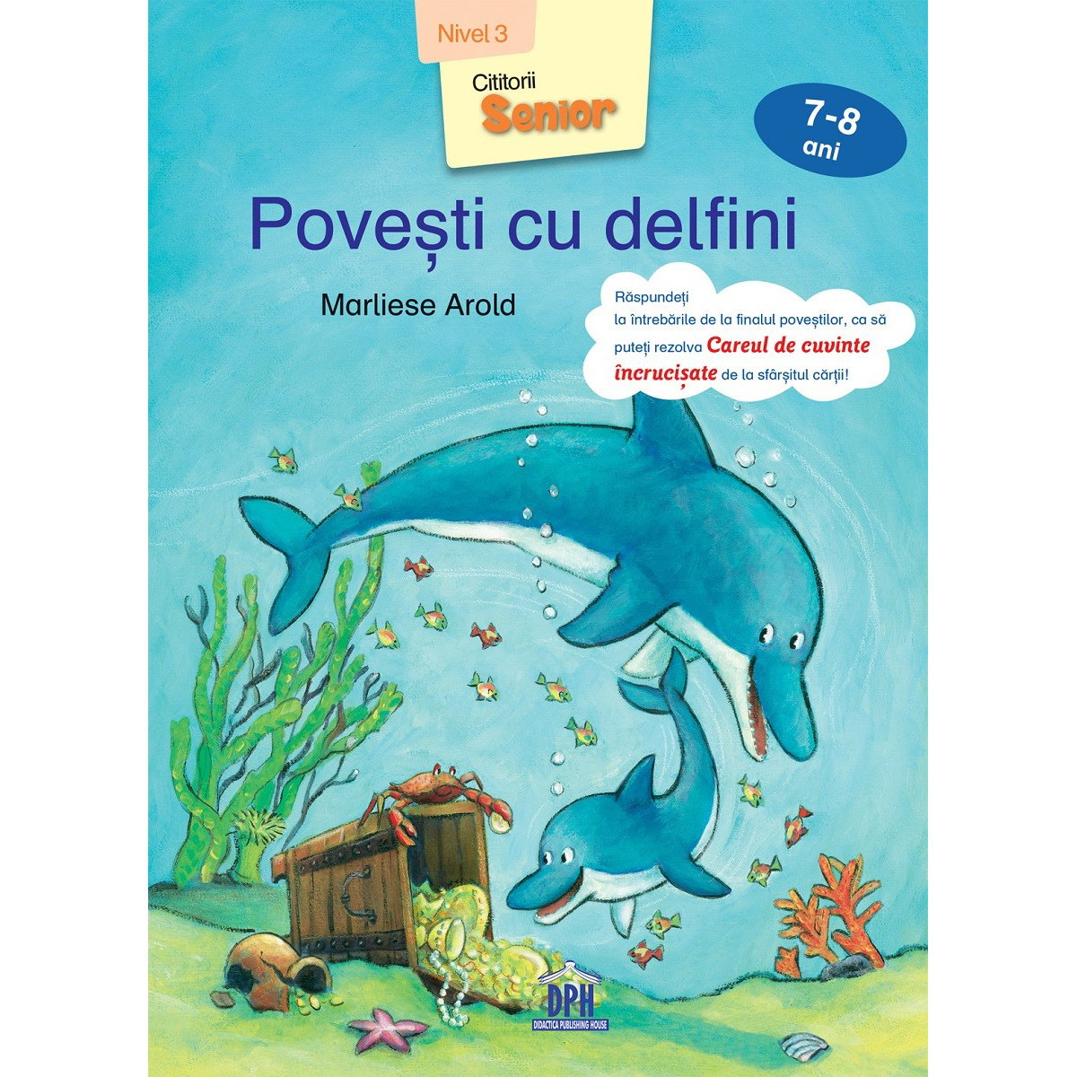 Carte Povesti cu delfini, nivel 3, 7-8 ani, Editura DPH