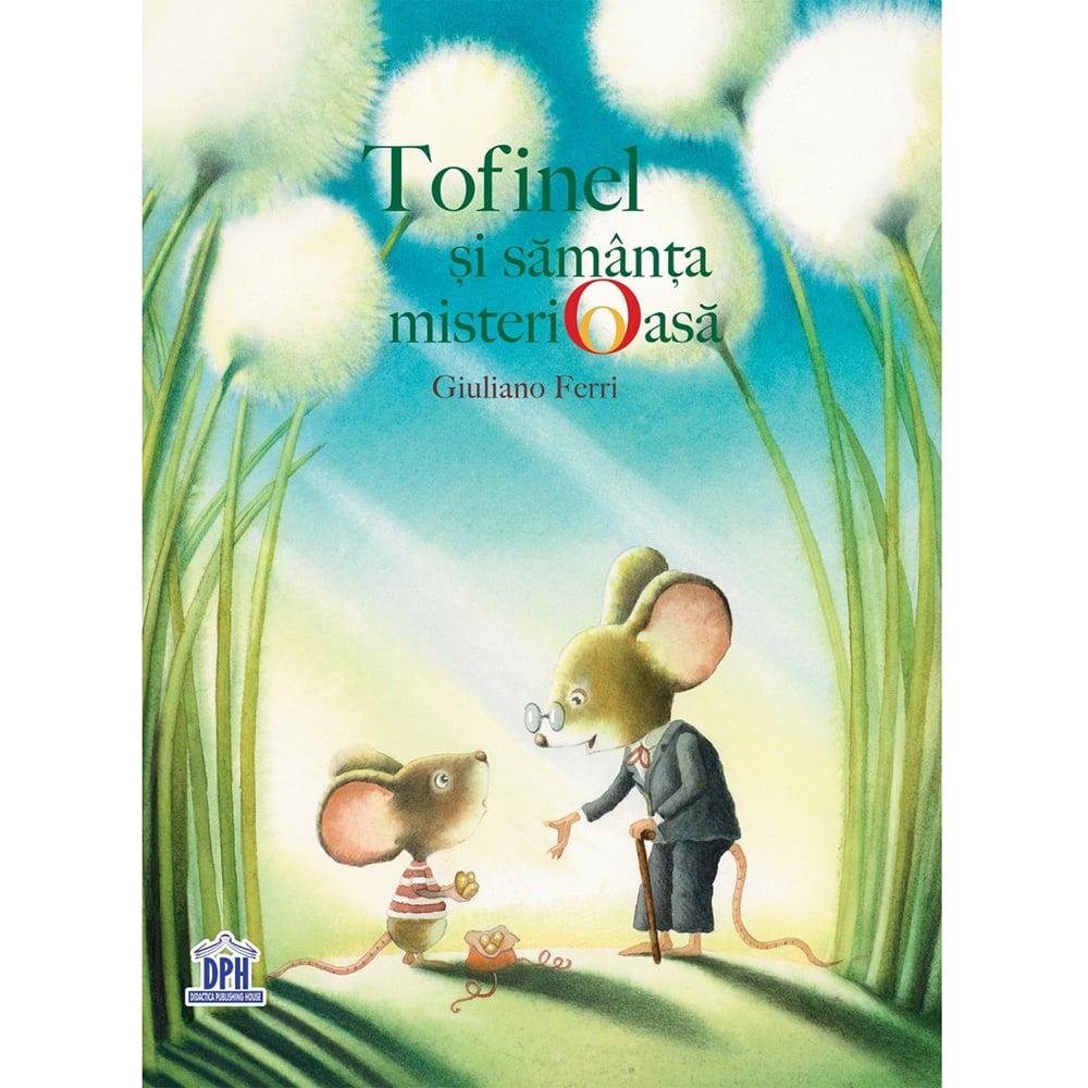 Carte Tofinel si samanta misterioasa, Editura DPH