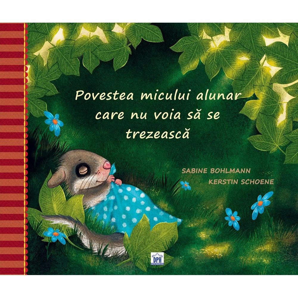 Carte Povestea micului alunar care nu voia sa se trezeasca, Editura DPH imagine 2021