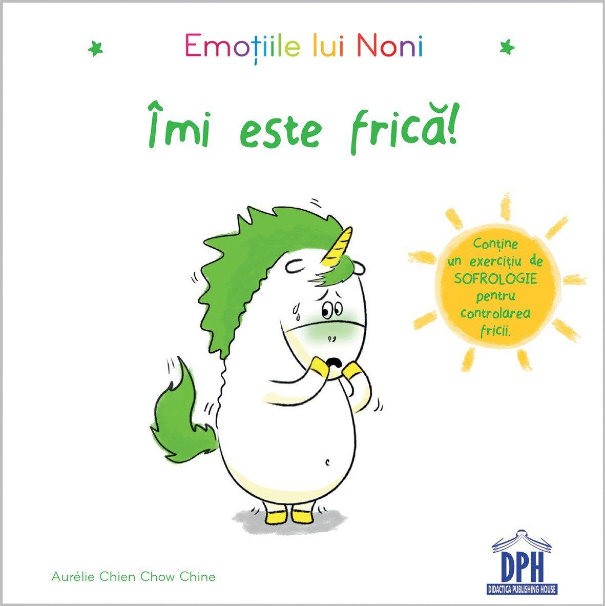 Carte Emotiile lui Noni - Imi este frica! Editura DPH imagine 2021