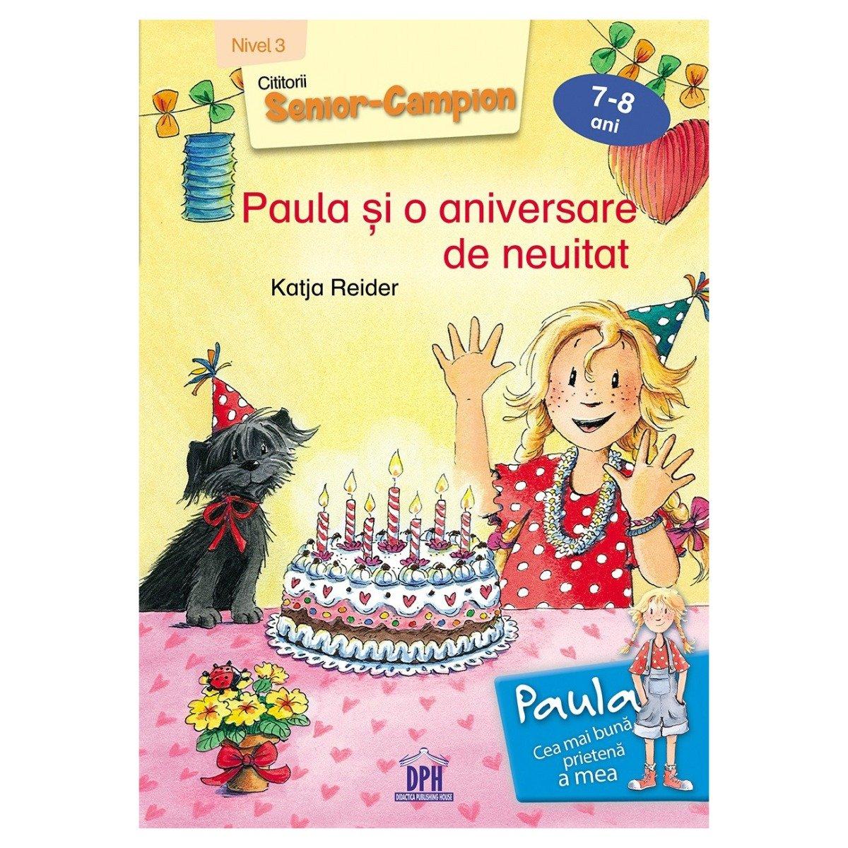 Carte Paula si o aniversare de neuitat - nivel 3, Editura DPH imagine 2021