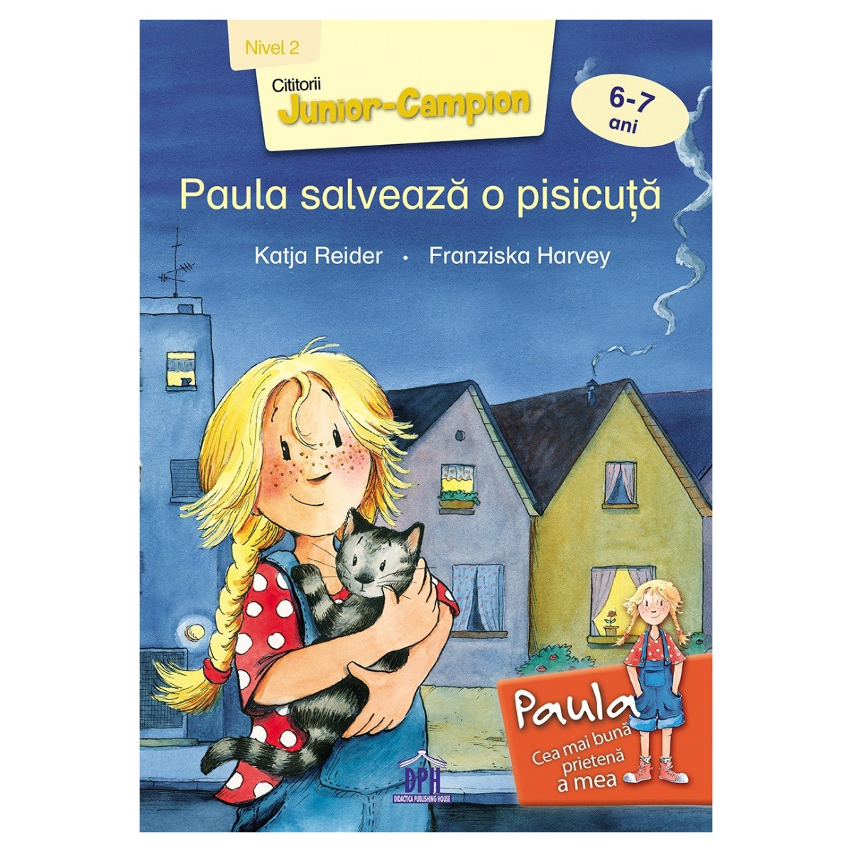 Carte Paula salveaza o pisicuta - nivel 2, Editura DPH