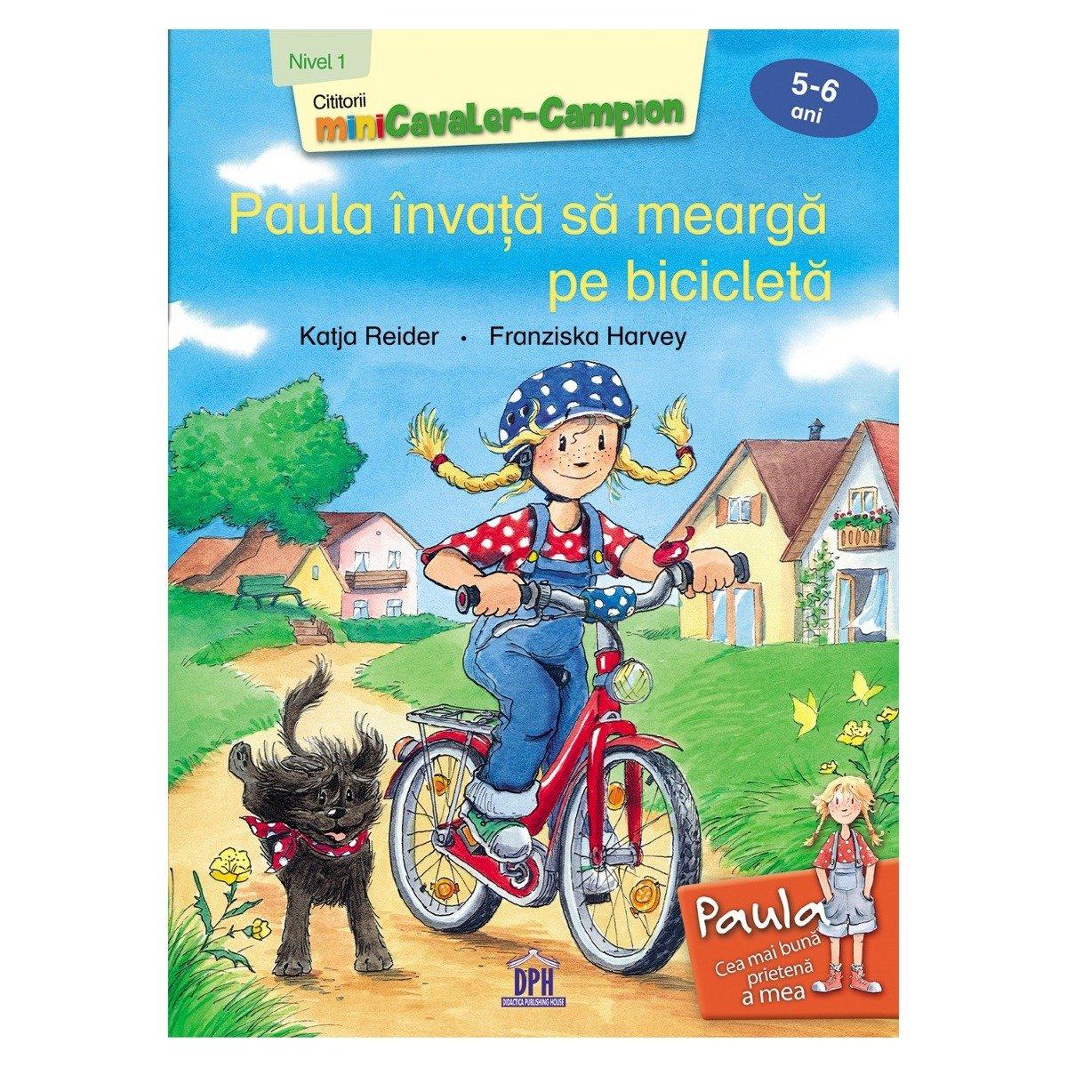 Carte Paula invata sa mearga pe bicicleta - nivelul 1, Editura DPH