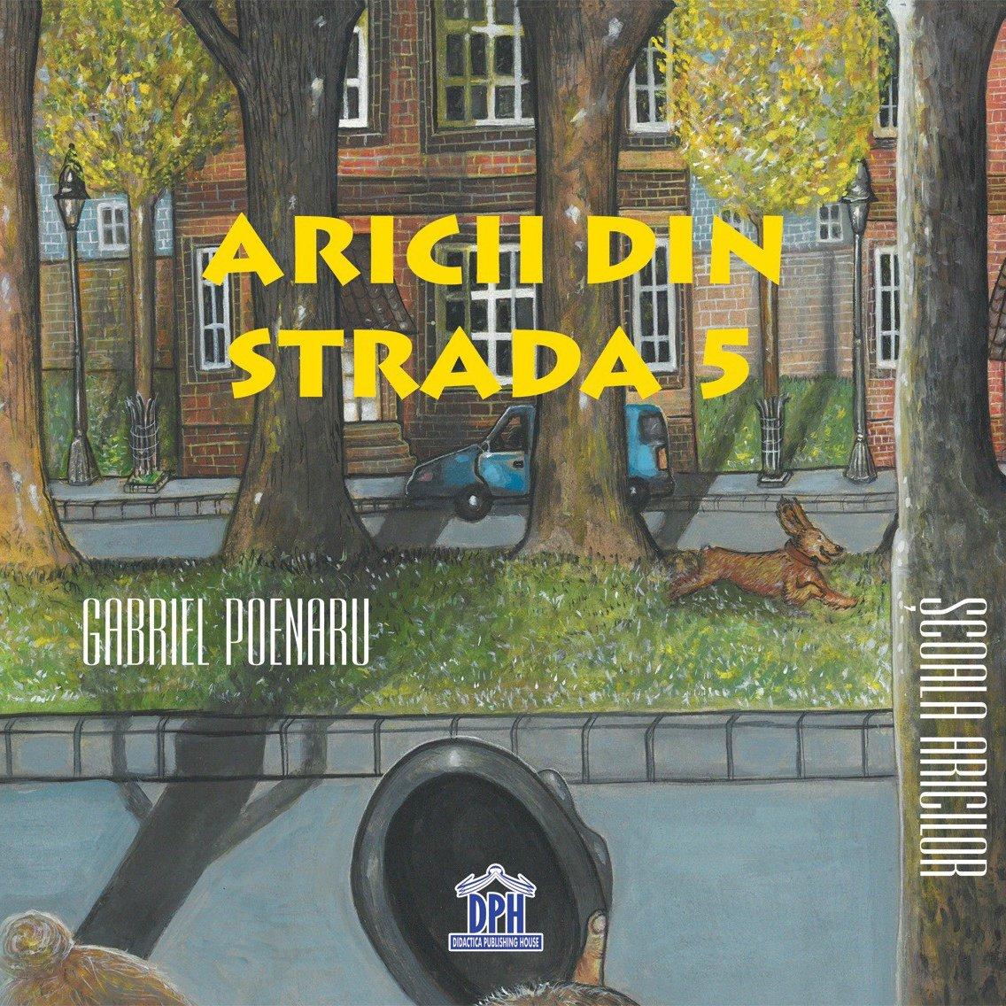 Carte Aricii din strada 5, Editura DPH imagine