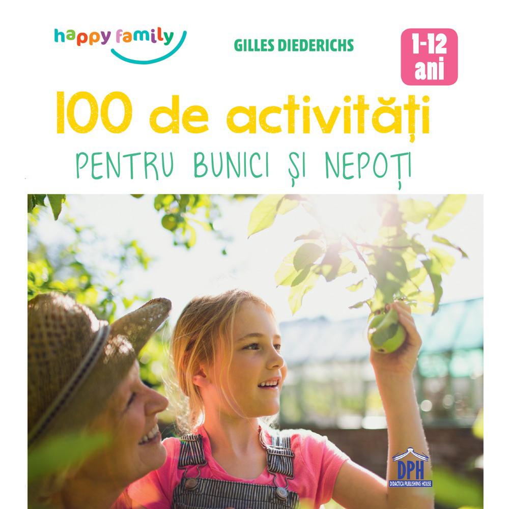 100 de activitati pentru bunici si nepoti, Editura DPH