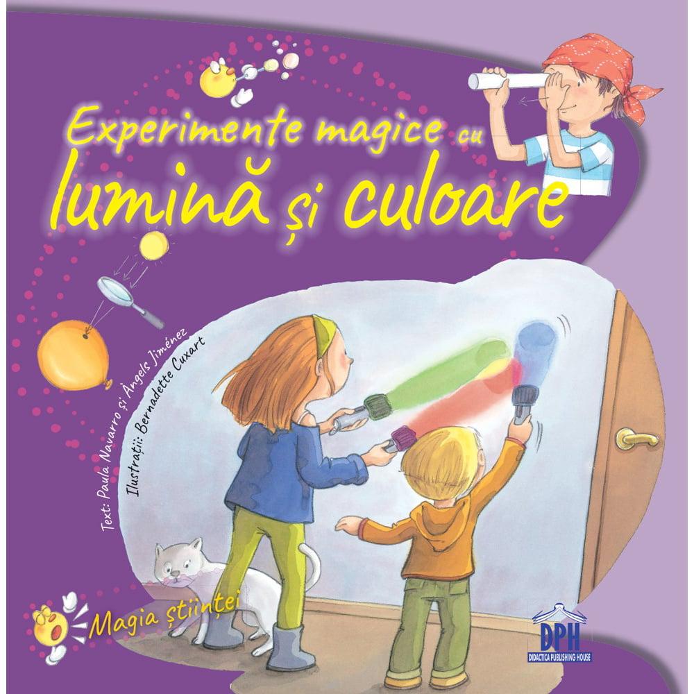 Carte Experimente magice cu lumina si culoare, Editura DPH imagine 2021