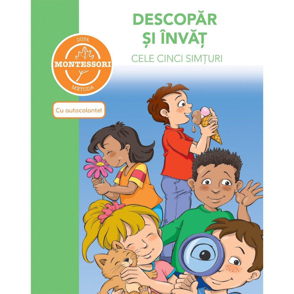 Carte Descopar si invat cele cinci simturi - dupa metoda Montessori, Editura DPH imagine 2021