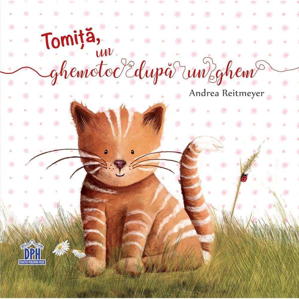 Carte Tomita, un ghemotoc dupa un ghem , Editura DPH