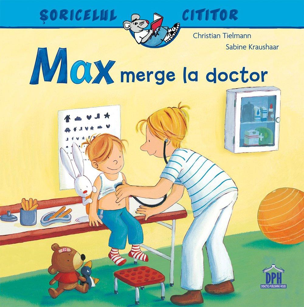 Carte Max merge la doctor, Editura DPH