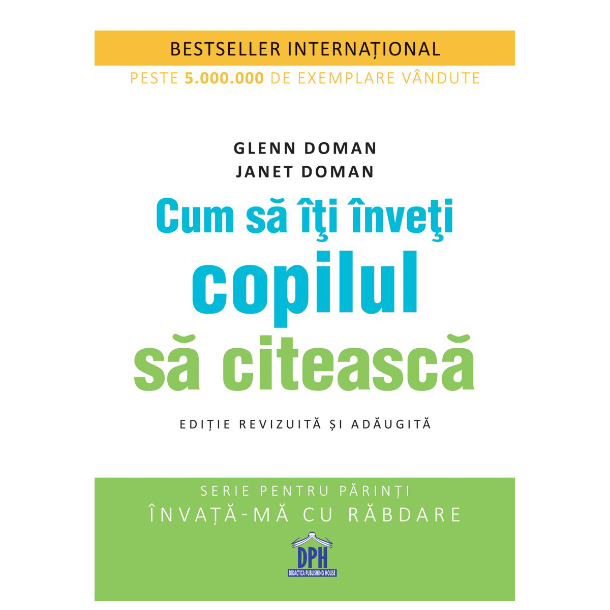 Carte Cum sa iti inveti copilul sa citeasca, Editura DPH