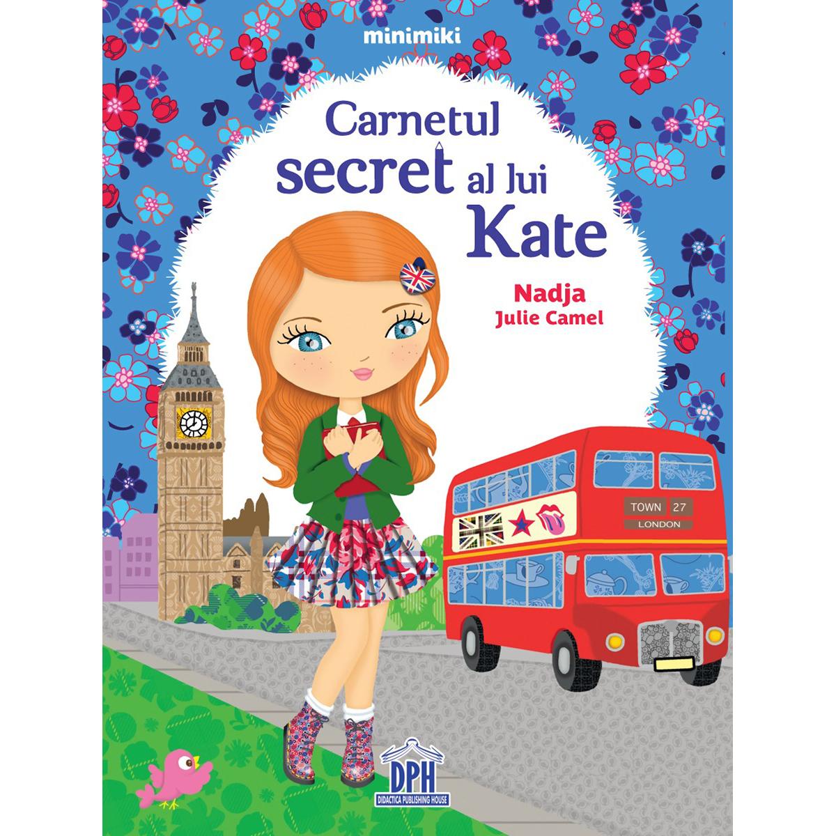 Carte Carnetul secret al lui Kate, Editura DPH