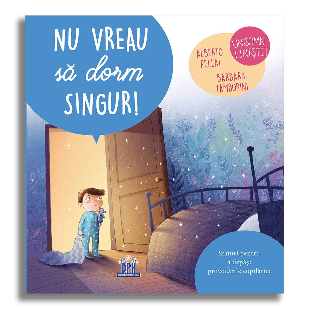Carte Nu vreau sa dorm singur!, Editura DPH