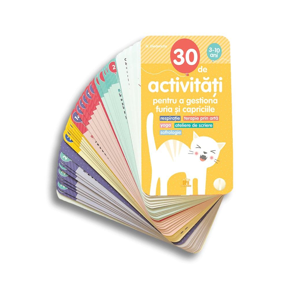 Carte 30 de activitati pentru a gestiona furia si capriciile, Editura DPH