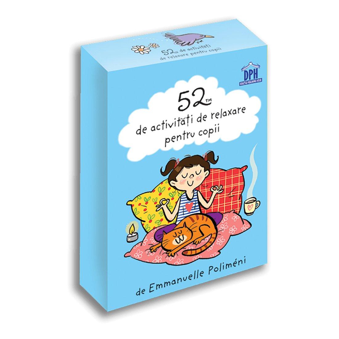 52 de activitati de relaxare pentru copii, Editura DPH