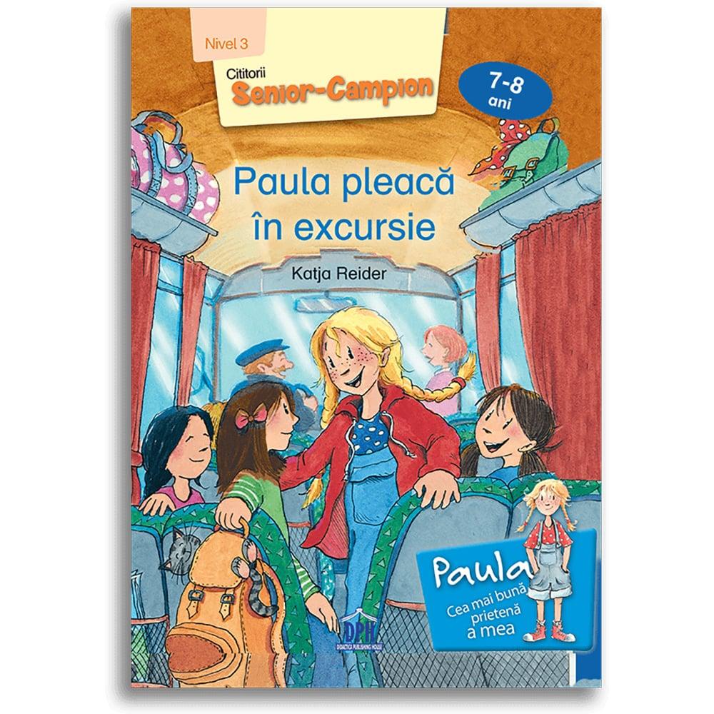 Carte Paula pleaca in excursie - nivel 3, Editura DPH