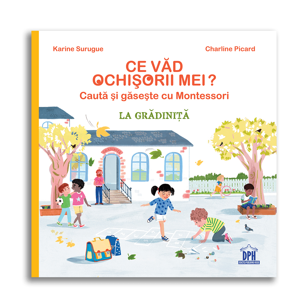 Carte Ce vad ochisorii mei - la gradinita , Editura DPH