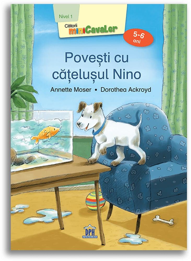 Carte Povesti cu catelusul Nino - nivel 1, 5-6 ani, Editura DPH