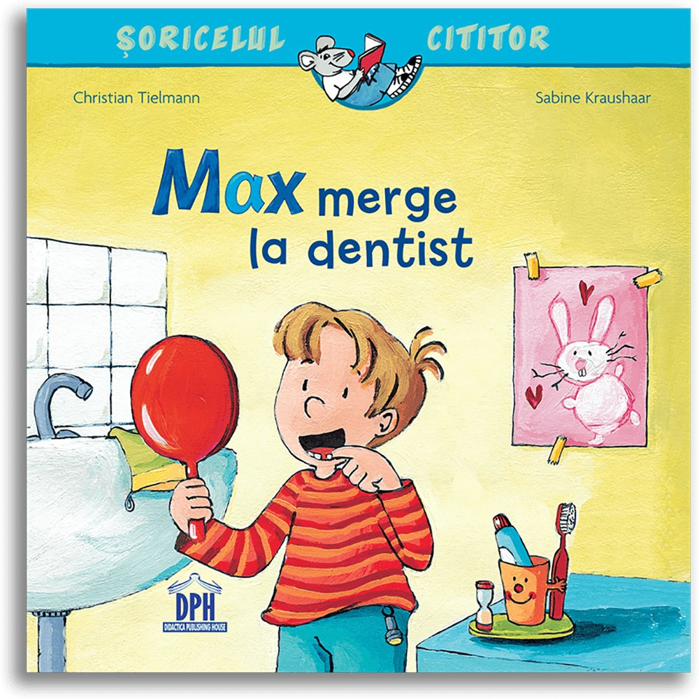 Carte Max merge la dentist, Editura DPH