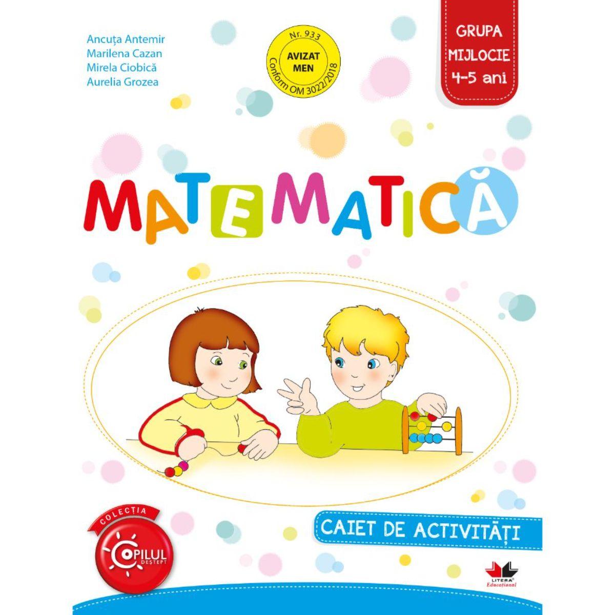 Matematica, Caiet de activitati, Grupa mijlocie, 4-5 ani