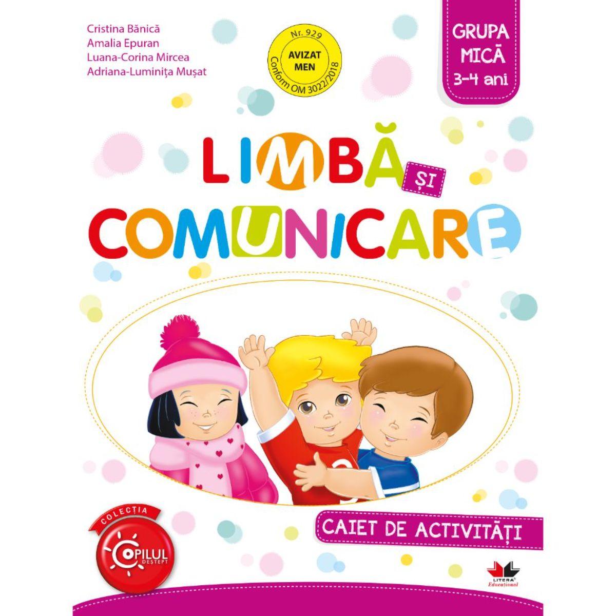 Limba si comunicare, Caiet de activitati, Grupa mica, 3-4 ani