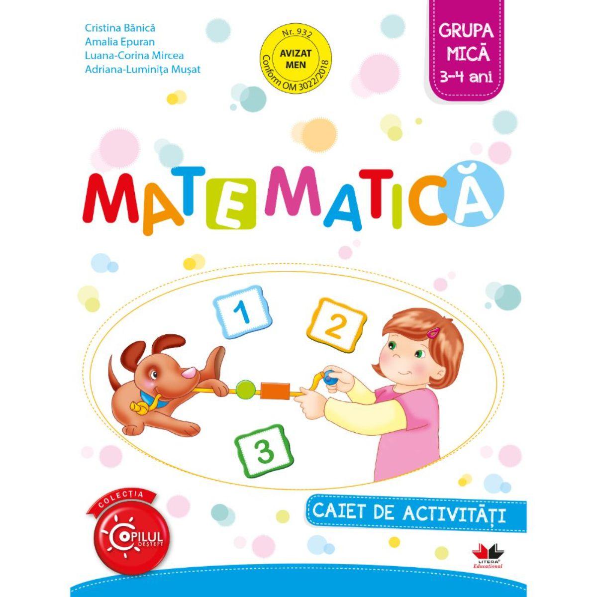Matematica, Caiet de activitati, Grupa mica, 3-4 ani