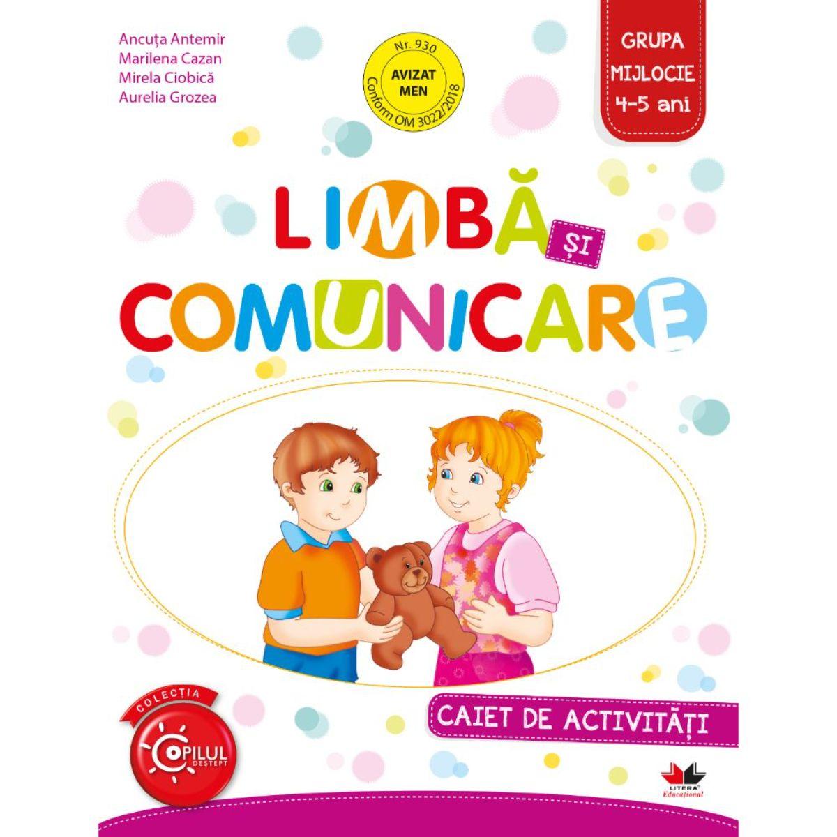 Limba si comunicare, Caiet de activitati, Grupa mijlocie, 4-5 ani