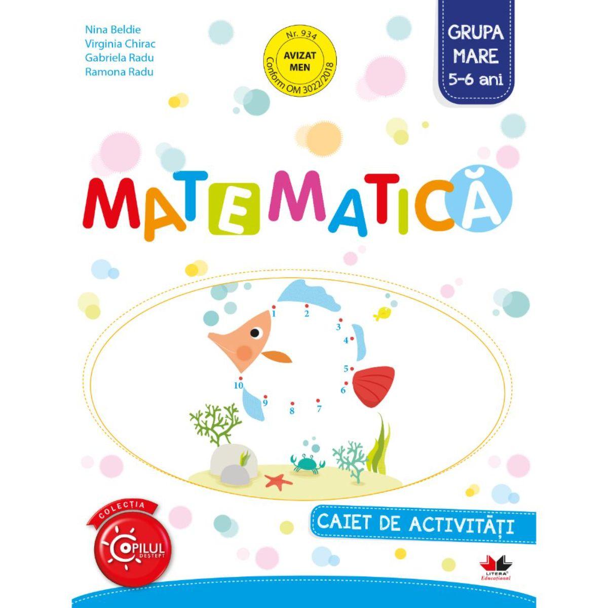 Matematica, Caiet de activitati, Grupa mare, 5-6 ani
