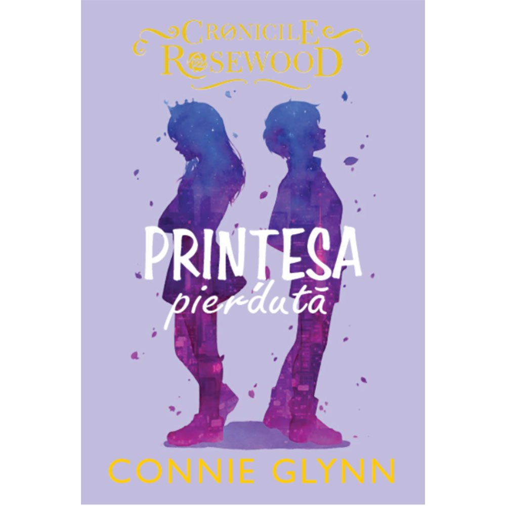 Carte Editura Litera, Printesa pierduta, Connie Glynn