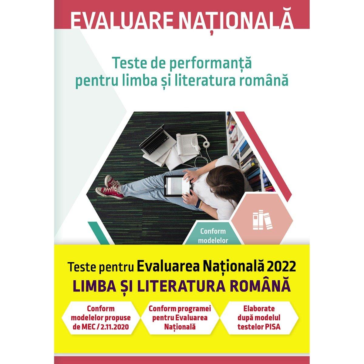 Evaluare nationala, Limba si literatura romana, Teste de performanta 2022, Delia-Monica Georgescu
