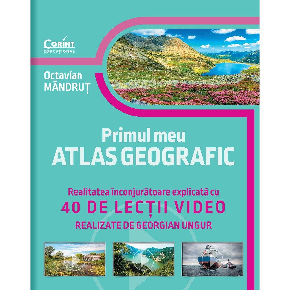 Primul meu atlas geografic, 40 de lectii video, Octavian Mandrut