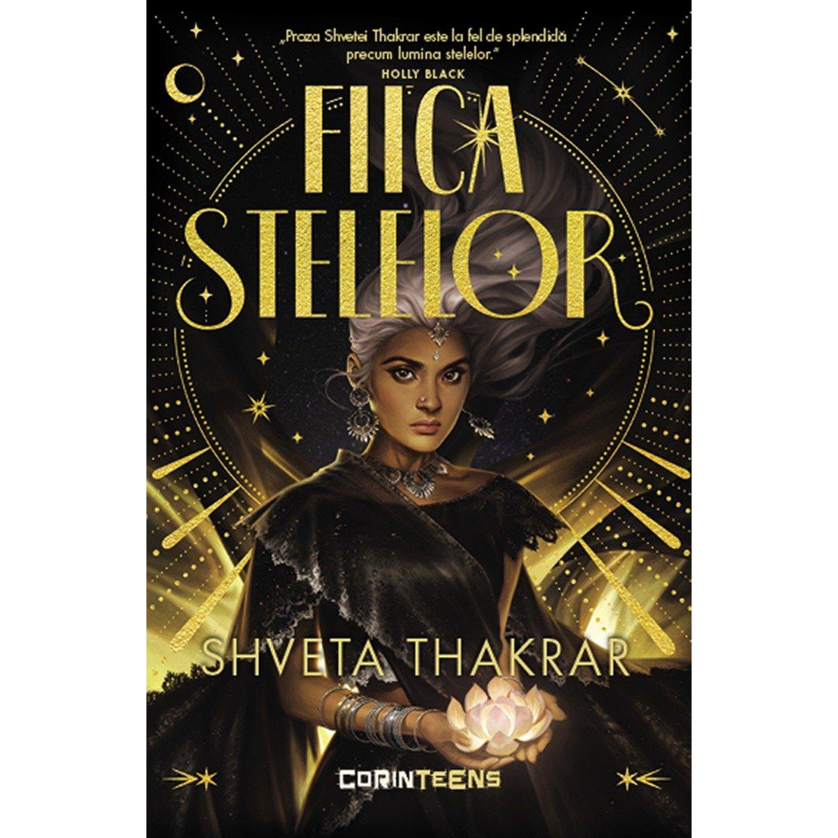 Fiica stelelor, Shveta Thakrar