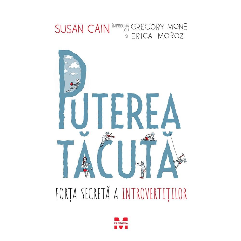 Carte Editura Pandora M, Puterea tacuta, Susan Cain