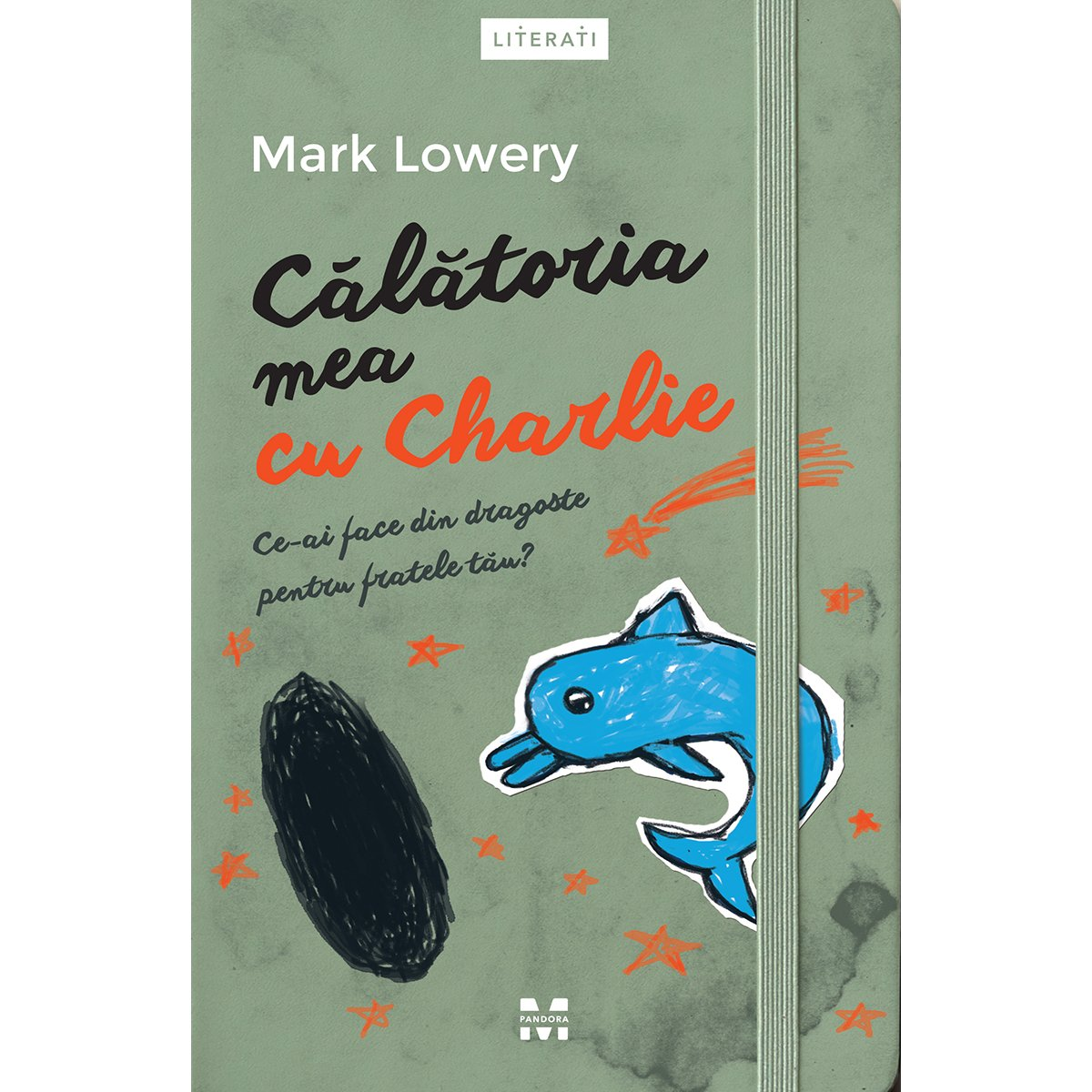Carte Editura Pandora M, Calatoria mea cu Charlie, Mark Lowery