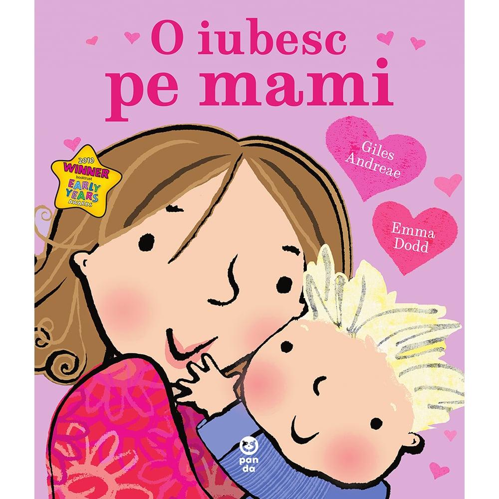Carte Editura Pandora M, O iubesc pe mami, Giles Andreae