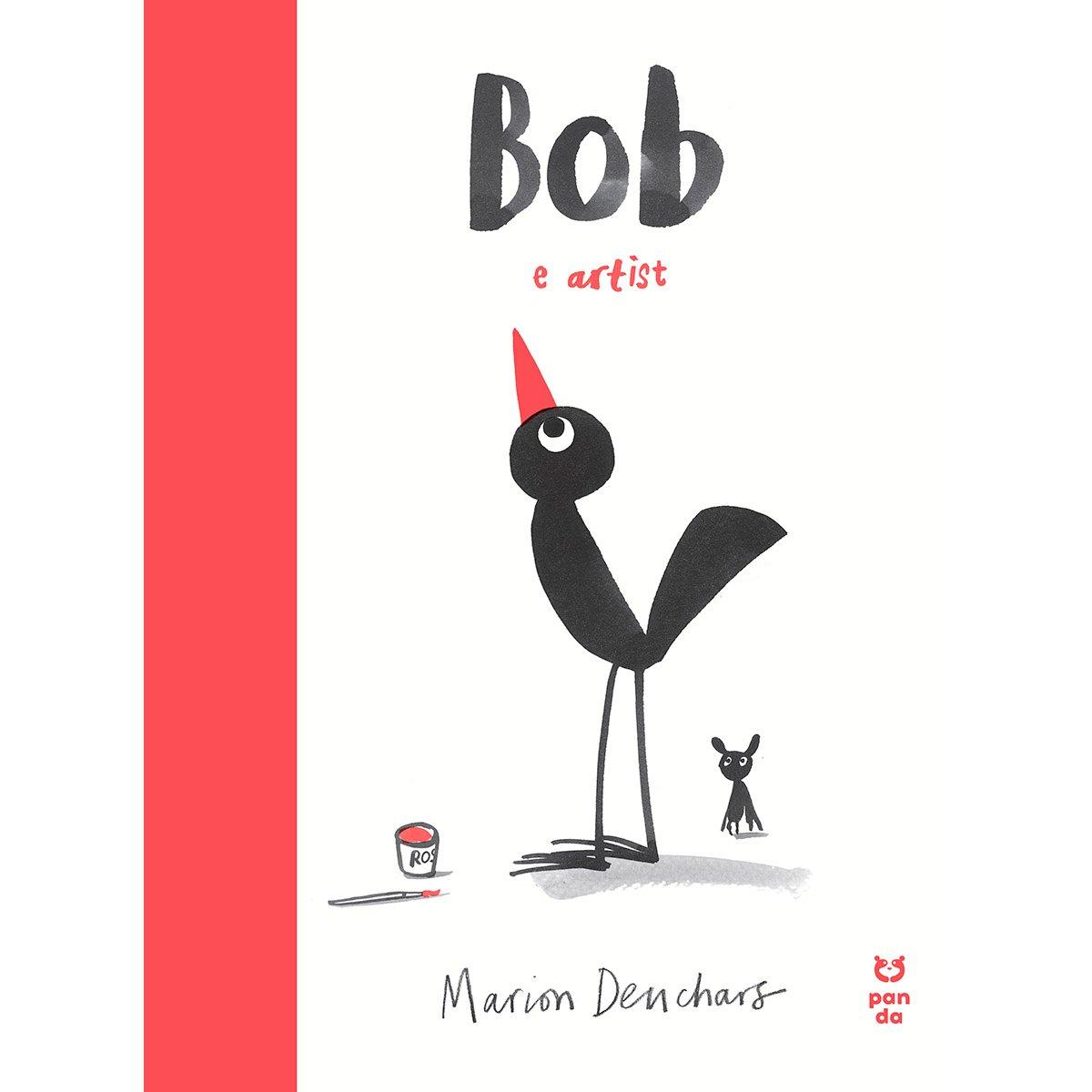 Carte Editura Pandora M, Bob e artist, Marion Deuchars