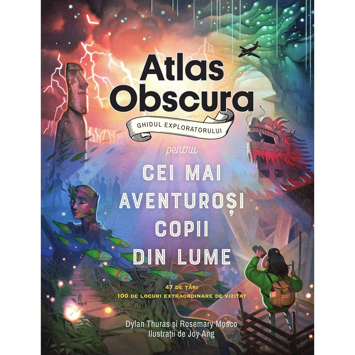 Carte Editura Pandora M, Atlas Obscura: ghidul exploratorului pentru cei mai aventurosi copii din lume, Dylan Thuras