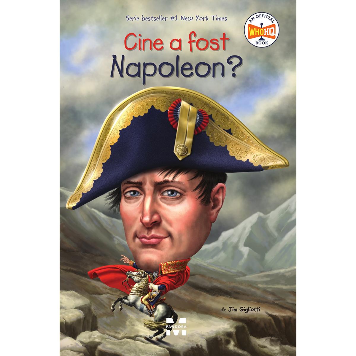 Carte Editura Pandora M, Cine a fost Napoleon? Jim Gigliotti