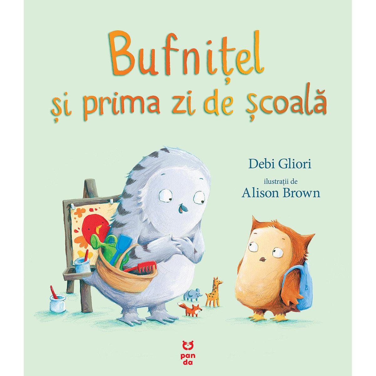 Carte Editura Pandora M, Bufnitel si prima zi de scoala, Debi Gliori