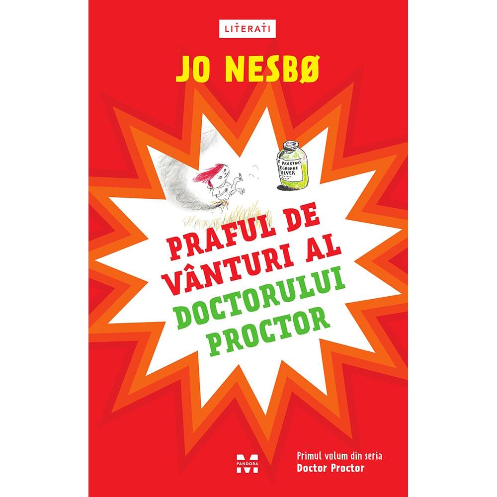 Carte Editura Pandora M, Praful de vanturi al doctorului Proctor, Jo Nesbo