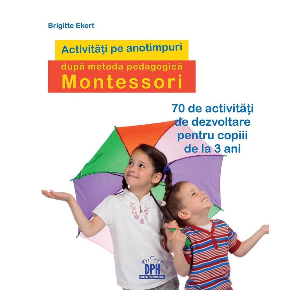 Carte Activitati de sezon dupa pedagogia Montessori, Editura DPH