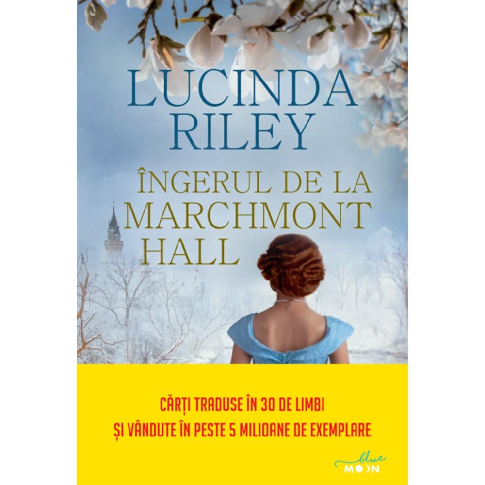 Carte Editura Litera, Ingerul de la Marchmont Hall, Lucinda Riley imagine