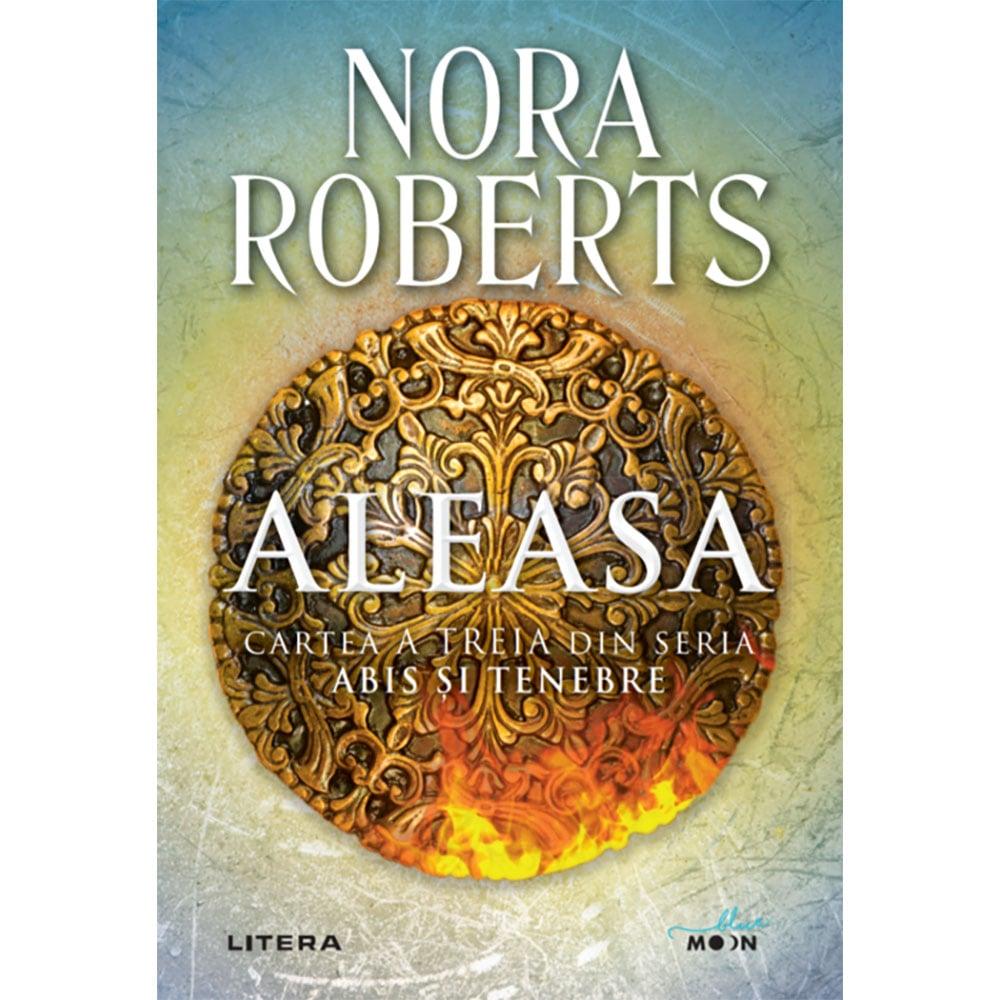 Carte Editura Litera, Aleasa, Nora Roberts imagine