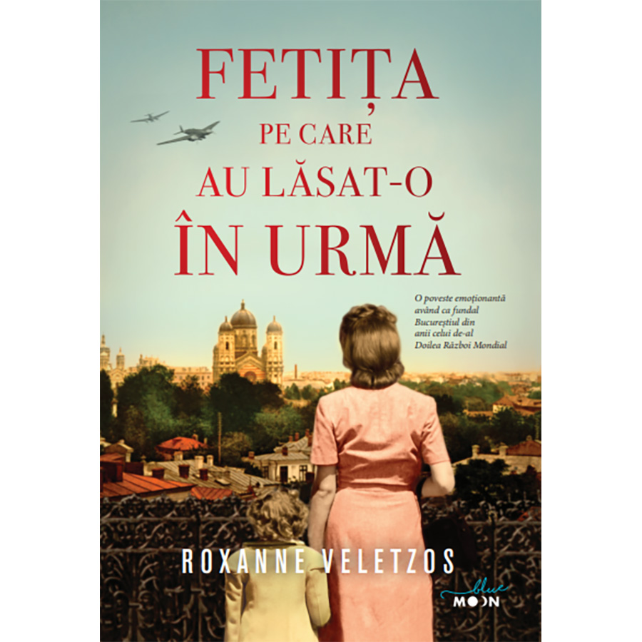Carte Editura Litera, Fetita pe care au lasat-o in urma, Roxanne Veletzos imagine