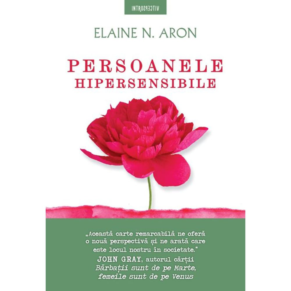 Carte Editura Litera, Persoanele hipersensibile, Elaine N. Aron imagine
