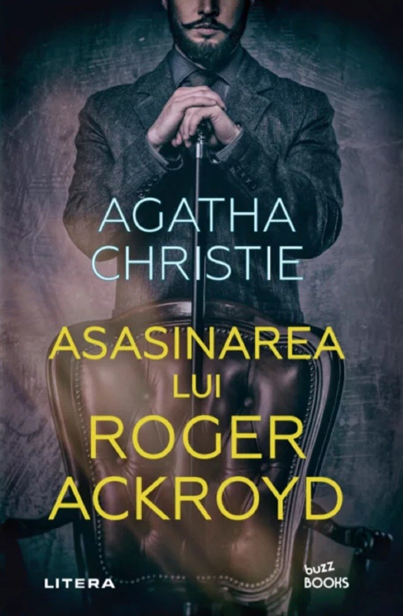 Carte Editura Litera, Asasinarea lui Roger Ackroyd, Agatha Christie imagine