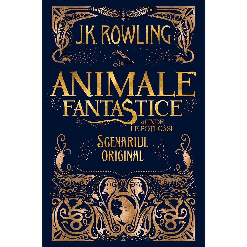 Carte Editura Arthur, Animale fantastice 1. Animale fantastice si unde le poti gasi, J.K. Rowling